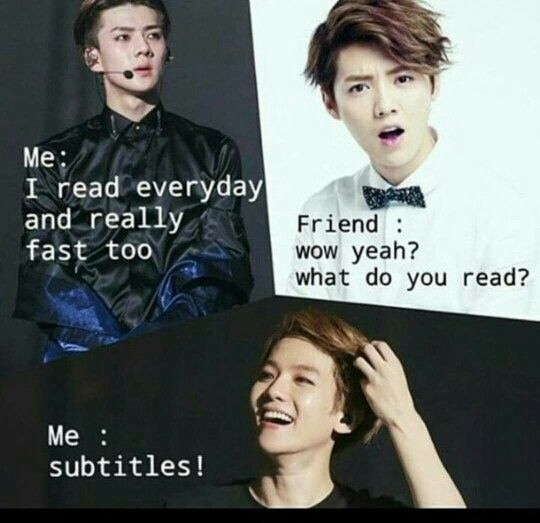 International Kpop fans are pro at reading subtitles. We have too...it's our way to survive. -@BeautyandthePoet