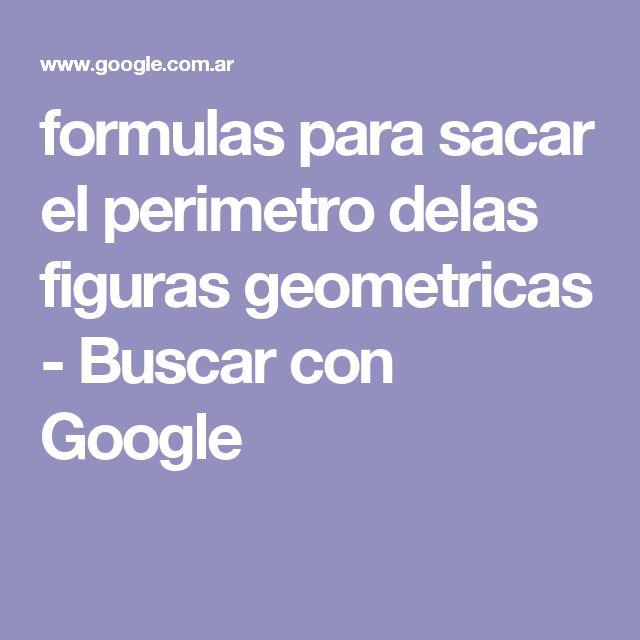 formulas para sacar el perimetro delas figuras geometricas - Buscar con Google
