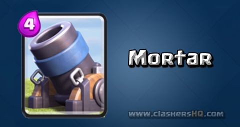 Find all about the Clash Royale Mortar Card. How to get Mortar & attack/counter Mortar effectively.