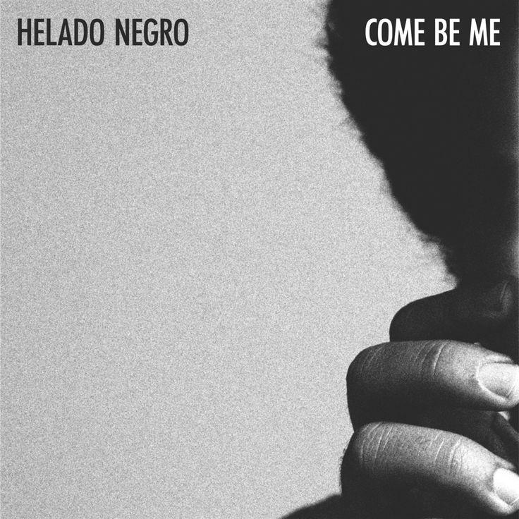 Helado Negro - Come Be Me cover