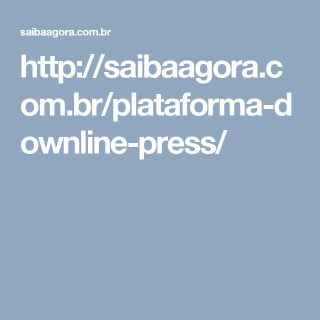 http://saibaagora.com.br/plataforma-downline-press/