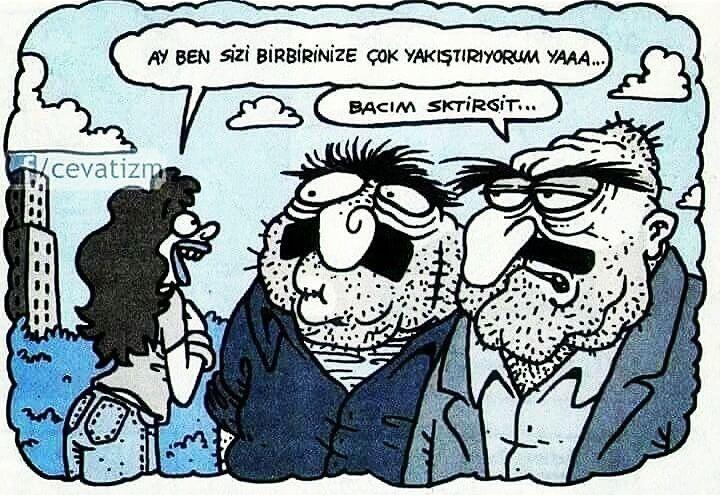 - Ay ben sizi birbirinize çok yakıştırıyorum yaaa... + Bacım sktirgit... #karikatür #mizah #matrak #komik #espri #şaka #gırgır #komiksözler