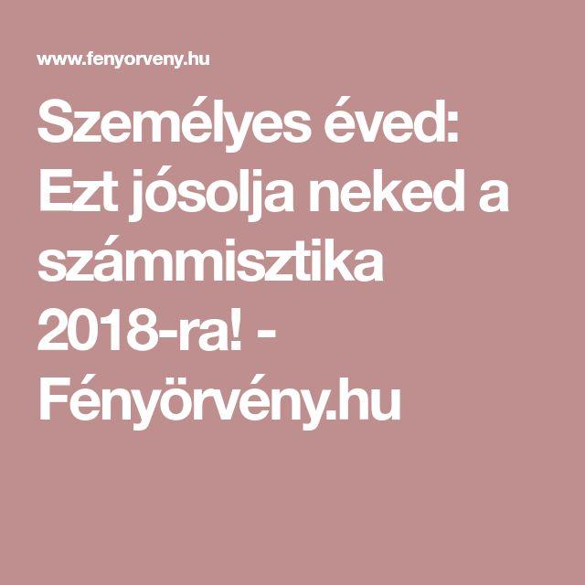 Személyes éved: Ezt jósolja neked a számmisztika 2018-ra! - Fényörvény.hu