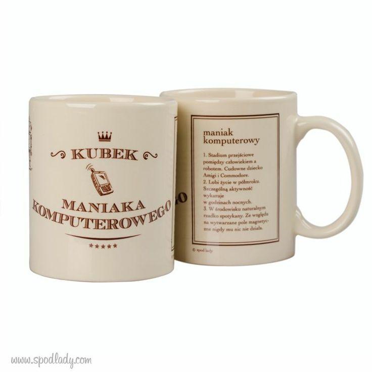 Dla cudownych dzieci amigi i Commodore. ;)  http://www.spodlady.com/prod_18700_Kubek_kremowy_Maniak_komputerowy.html