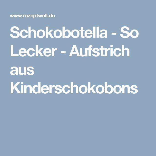 Schokobotella - So Lecker - Aufstrich aus Kinderschokobons