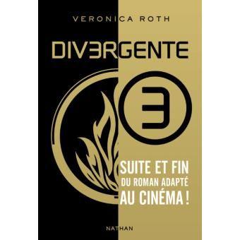 Divergente , Tome 3 Suite et fin Veronica Roth (Auteur) - Roman adolescent dès 13 ans (broché) Date de parution 15/05/2014