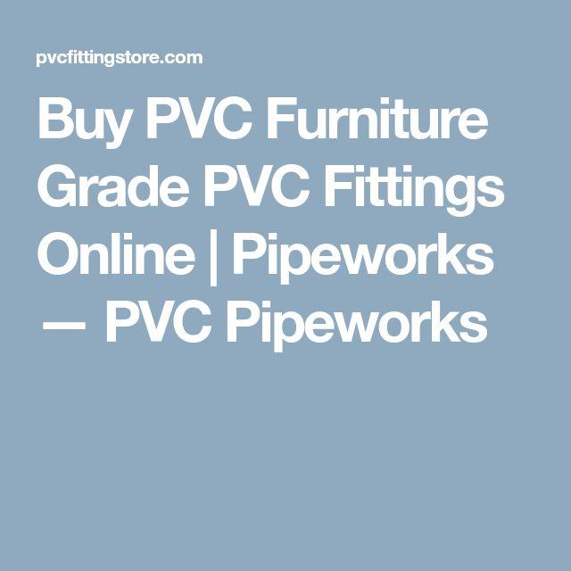 Buy PVC Furniture Grade PVC Fittings Online | Pipeworks — PVC Pipeworks