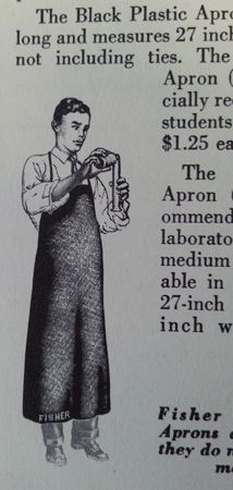 The Black Plastic Apron. Fisher Manual of Laboratory Safety, 1956.