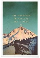 Mountain is calling - Monika Strigel - Premium Poster