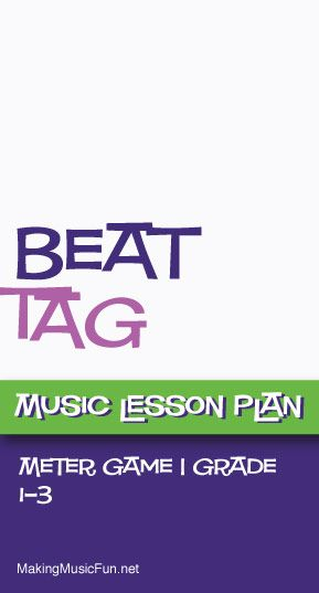 Beat Tag (Meter) | Music Game - http://makingmusicfun.net/htm/f_mmf_music_library/beat_tag.htm