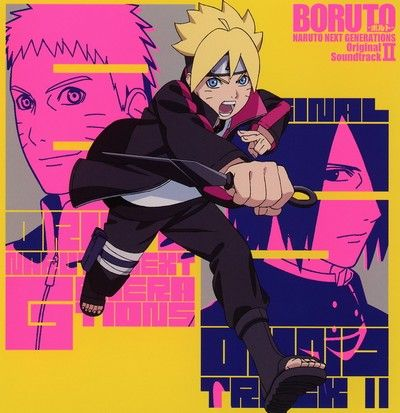 Boruto Naruto Next Generations Original Soundtrack Ii Boruto Naruto Next Generations Boruto Boruto Next Generation