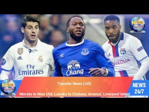 Transfer news LIVE updates: Lukaku speaks out on Man Utd move; Liverpool Chelsea Arsenal