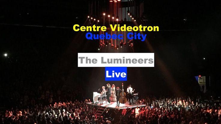 Best of The Lumineers - Live Quebec City 19 mars 2017