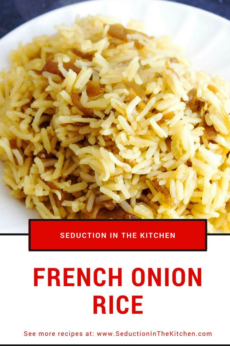 French Onion Rice Is An Easy Rice Dish You Can Make With Campbell S Soup And Is Full Of Wonderful Flav Rice Side Dish Recipes Rice Side Dishes Rice Dishes Easy