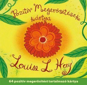 Louise L. Hay - Pozitív megerősítések kártya