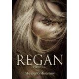 Regan (Kindle Edition)By Shayna Krishnasamy