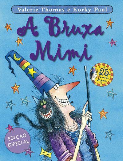 A Bruxa Mimi - Edição Comemorativa dos 25 anos, Valerie Thomas, Korky Paul
