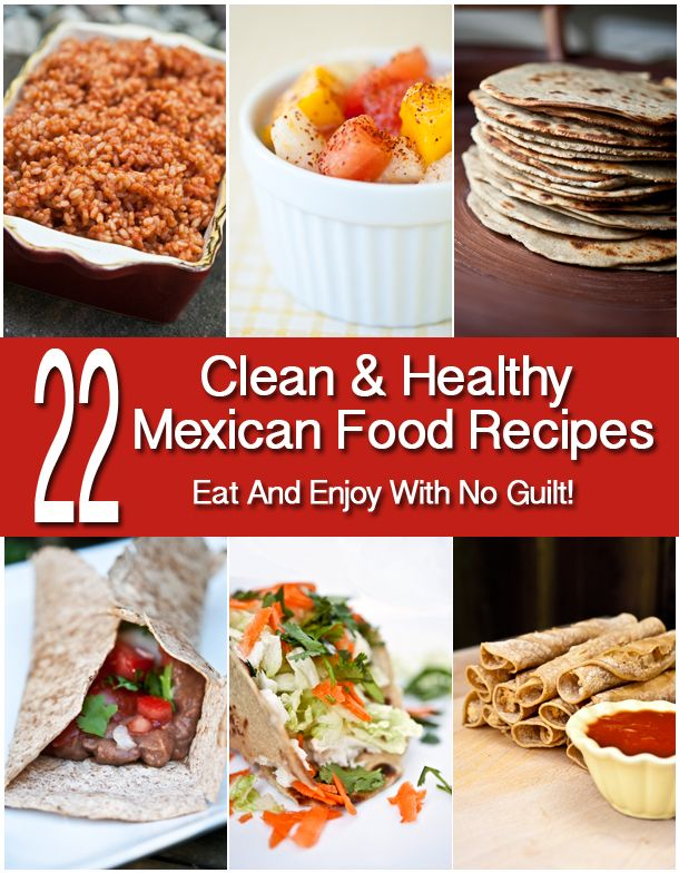 Clean Eating Mexican Food!!