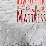 How to Pick the Perfect Mattress - And get Cheap Queen Mattresses