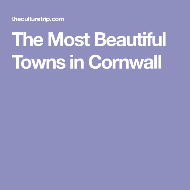The Most Beautiful Towns in Cornwall