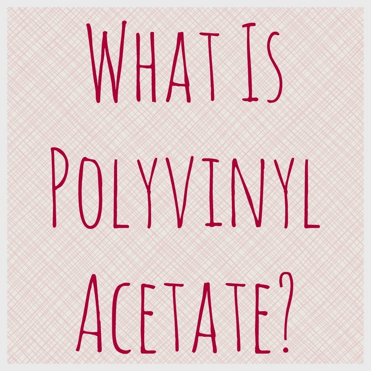 What Is Polyvinyl Acetate? For those science-y folks out there, this details the differences between Polyvinyl acetate (PVA or PVAc) and polyvinyl alcohol (PVOH, PVA, or PVAL).