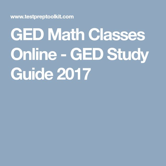 GED Math Classes Online - GED Study Guide 2017