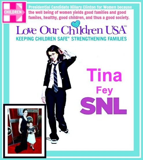 "Tina Fey loves children... and Women's Rigths assure their children are well! Her controversial statements are so funny.. and true: ""Obviously, as an adult I realize this girl-on-girl sabotage is the third worst kind of female behavior, right behind saying ""like"" all the time and leaving your baby in a dumpster."""