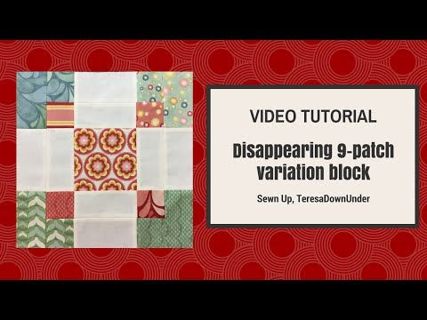 Variation on a disappearing 9-patch block and quilt tutorial | Sewn Up