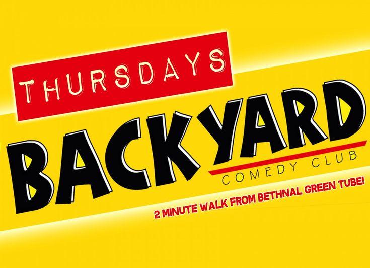 Backyard Comedy Club – Thursday Night Backyard Bar & Comedy Club London | DesignMyNight