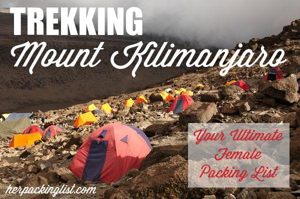 Ultimate Female Travel Packing List for Trekking Mount Kilimanjaro - Her Packing List