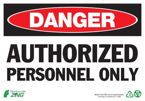 Sign, Danger Authorized Personnel, 7x10, Aluminum