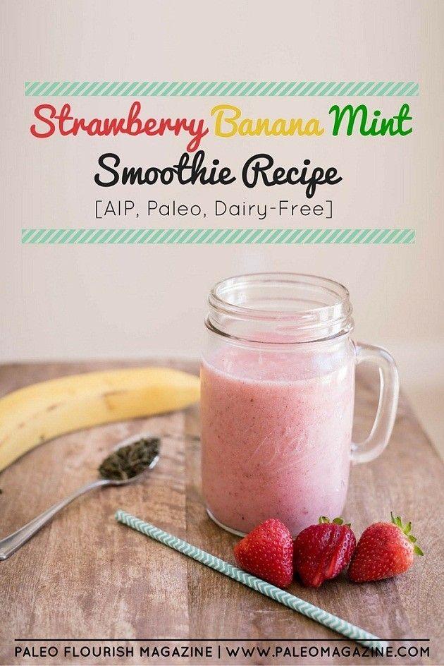 Strawberry Banana Mint Smoothie Recipe [AIP, Paleo, Dairy-Free] #paleo #recipes #gluten-free http://paleomagazine.com/strawberry-banana-smoothie-recipe-aip-paleo