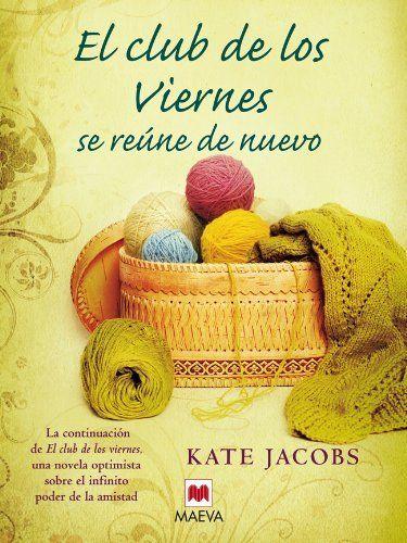 El club de los viernes se reúne de nuevo (Grandes Novelas) de Kate Jacobs, http://www.amazon.es/dp/B0067MKQ4A/ref=cm_sw_r_pi_dp_V.mjsb0ZZV18Z