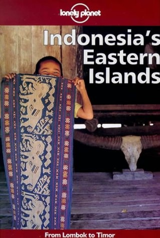Lonely Planet Indonesia's Eastern Islands « LibraryUserGroup.com – The Library of Library User Group