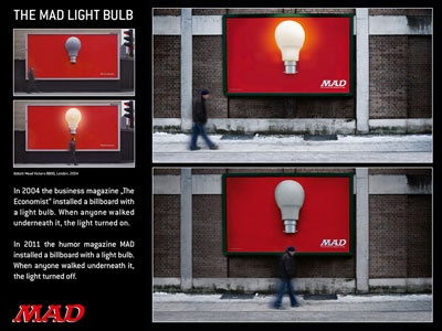 Campaign: MAD light bulb / Client: Panini Verlags GmbH / Agency: Serviceplan / Mediaplus / Country: Germany / Award: Leisure (sport, game, entertainment) Cristal