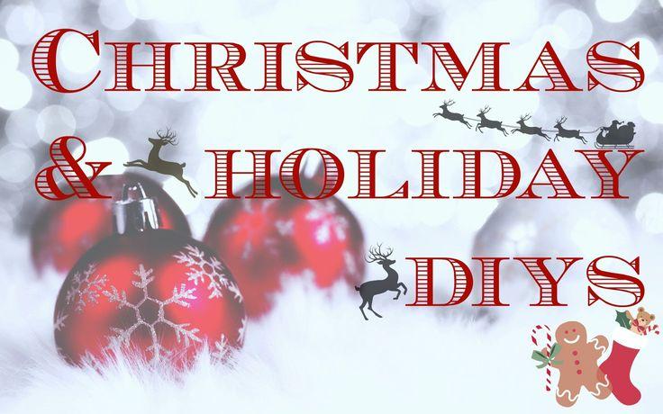 Christmas/ Holidays DIY's