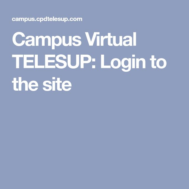 Campus Virtual TELESUP: Login to the site