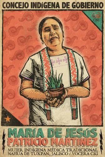 Apoyo a María de Jesús Patricio Martínez, vocera del Concejo Indígena de Gobierno del CNI