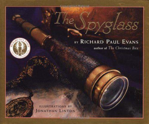 The Spyglass : A Book About Faith by Richard Paul Evans,