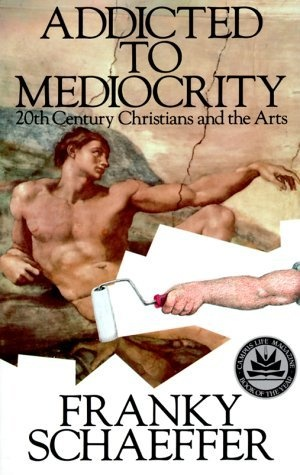 Addicted to Mediocrity (Revised Edition): Contemporary Christians and the Arts by Franky Schaeffer, http://www.amazon.com/dp/0891073531/ref=cm_sw_r_pi_dp_xqzqqb1TTW9RP