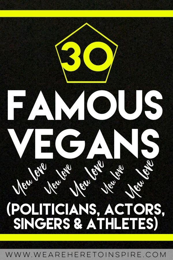 From celebrities, to singers, actors and even politicians. Find out what they think about vegans and the diet. Having health problems? Can't loose weight? Maybe you're one to care for the Earth, global warming and the animals? If so, maybe these top 30 people will influence and inspire you to go on a plant based diet as well.