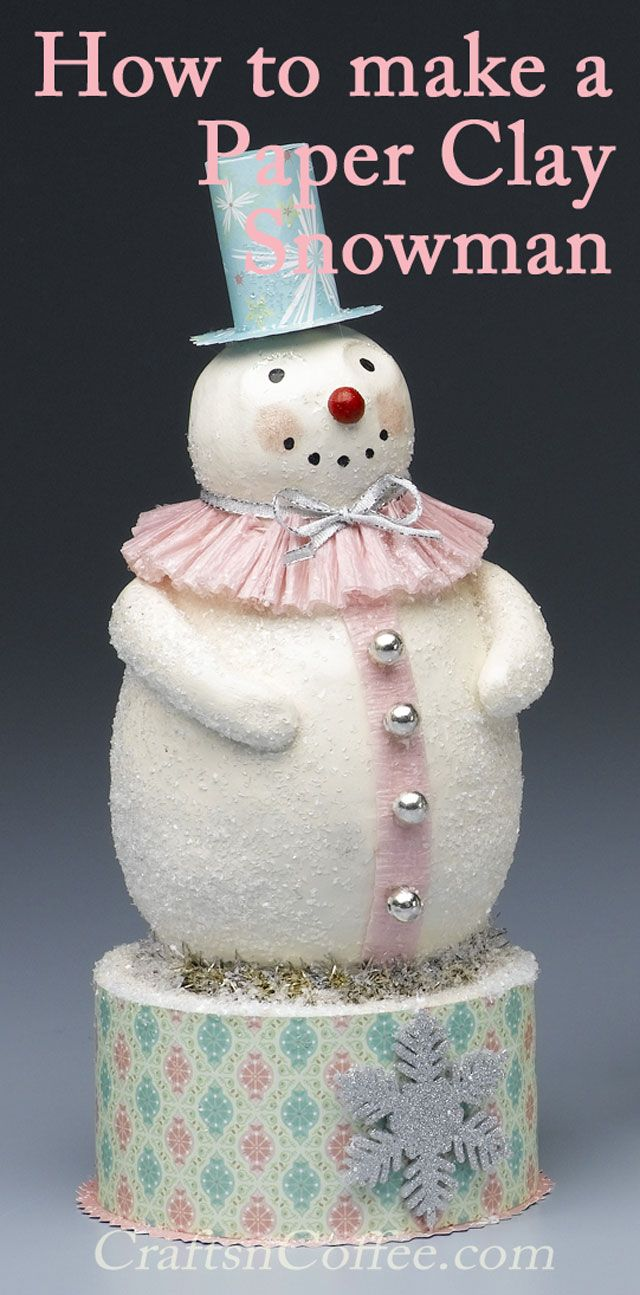 paper clay snowman tutorial by rebekah meier found on love that face. Black Bedroom Furniture Sets. Home Design Ideas