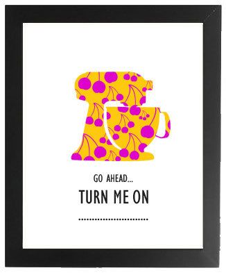 Vintage Modern Kitchen Art - Kitchen Aid 8x10 Print - Funny Posters - Go Ahead...Turn Me On