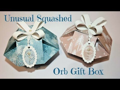 Unusual Squashed Orb Gift Box | Video Tutorial - YouTube