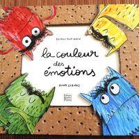 Exploitation de l'Album LA COULEUR DES ÉMOTIONS Le monstre des couleurs se sent tout barbouillé aujourd'hui. Ses émotions sont sens dessus dessous ! Il ne comprend pas ce qui lui arrive....