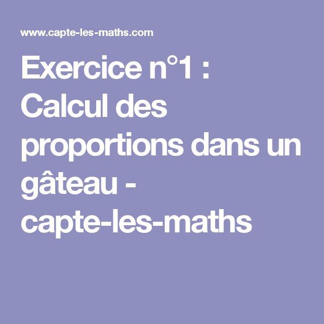 Exercice n°1 : Calcul des proportions dans un gâteau - capte-les-maths