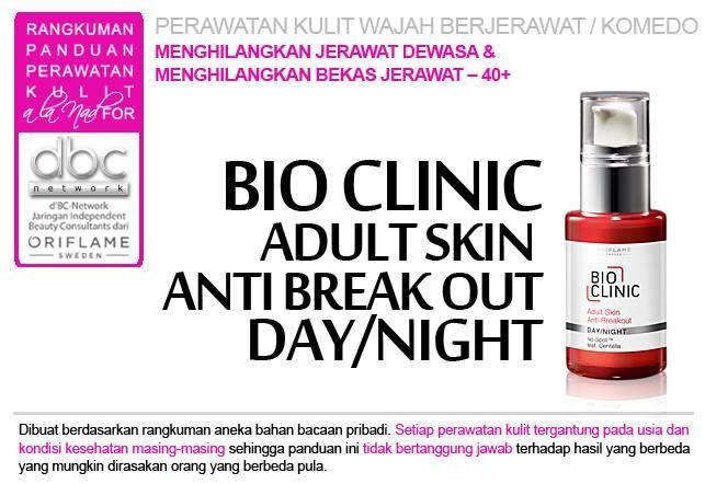 Bio Clinic Adult Skin Anti Break Out Day/Night |  #perawatan #kulit #wajah #jerawat #komedo #dewasa #bekasjerawat #40+ #tipsdBCN #Oriflame