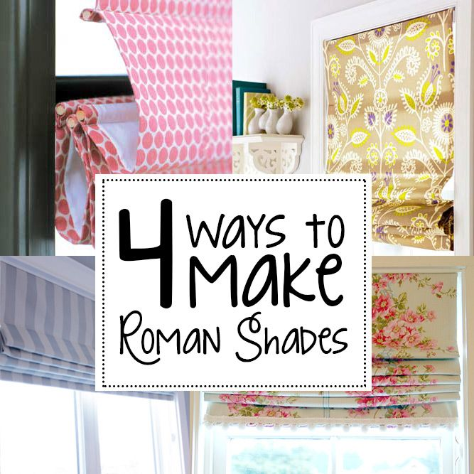 4 different methods to make roman shades (roman blinds) to suit your style!