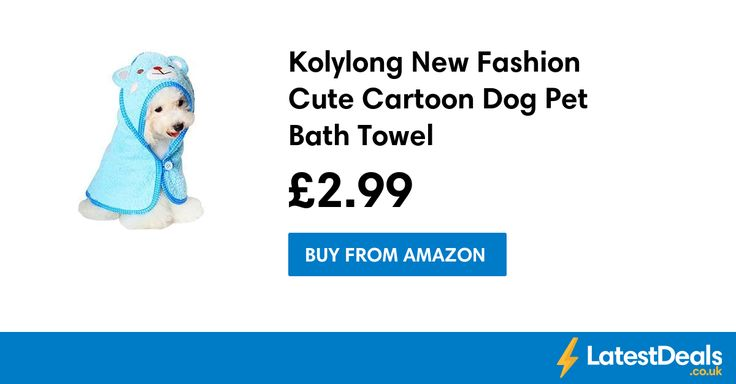 Kolylong New Fashion Cute Cartoon Dog Pet Bath Towel, £2.99 at Amazon