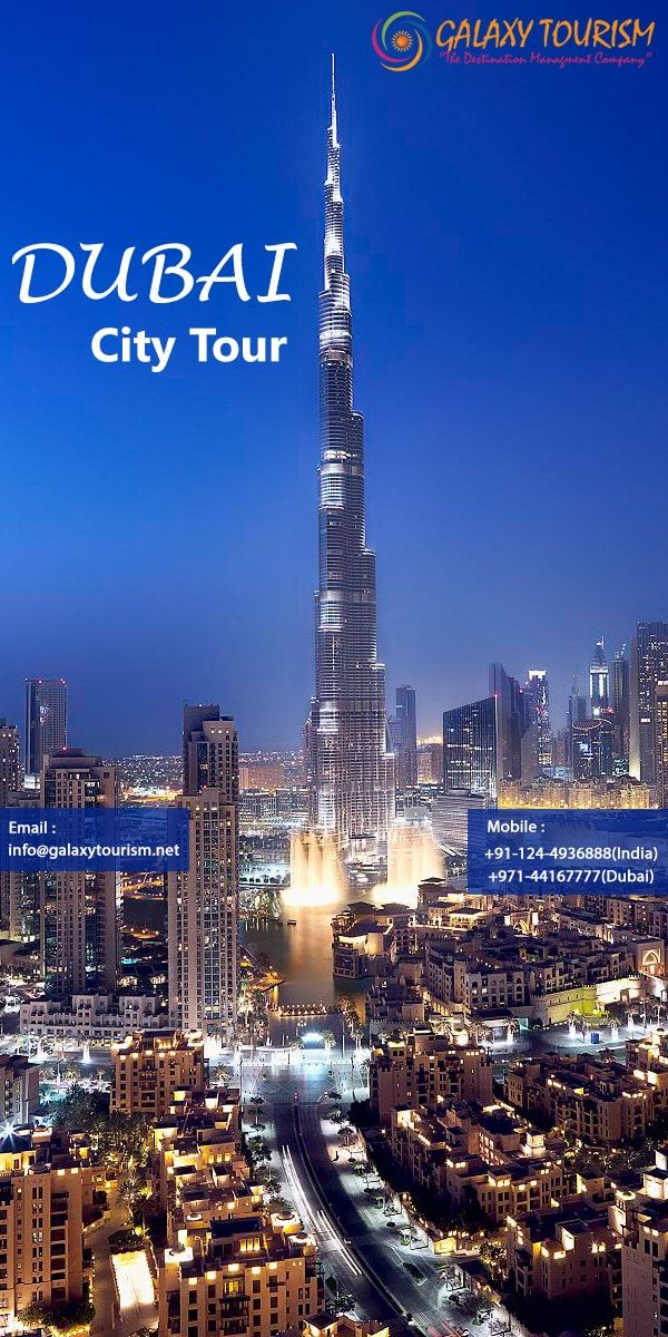 Dubai has become most famous tourist destination in world. Take the opportunity to explore further with Galaxy Tourism. Ask for customized and Best offers...  Visit Us:- http://goo.gl/6FK6WY